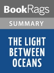 The Light Between Oceans by M.L. Stedman l Summary & Study Guide ebook by BookRags