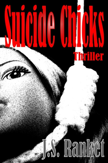 Suicide Chicks ebook by J.S. Ranket