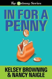 In For a Penny ebook by Kelsey Browning,Nancy Naigle