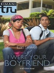 If I Were Your Boyfriend ebook by Earl Sewell