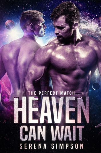 Heaven Can Wait ebook by Serena Simpson