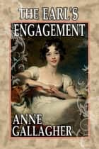 The Earl's Engagement (The Reluctant Grooms Series Volume V) ebook by