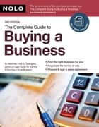 The Complete Guide to Buying a Business ebook by Fred Steingold