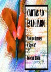 Cartas Ao EstagiÁrio ebook by Kobo.Web.Store.Products.Fields.ContributorFieldViewModel