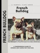 French Bulldogs ebook by Muriel P. Lee