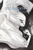 Strangelet, Volume 2, Issue 3 ebook by Strangelet Press