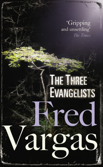 The Three Evangelists ebook by Fred Vargas