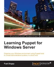 Learning Puppet for Windows Server ebook by Fuat Ulugay