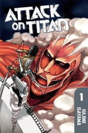 Attack on Titan - Volume 1 ebook by Kobo.Web.Store.Products.Fields.ContributorFieldViewModel