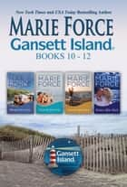 Gansett Island Boxed Set Books 10-12 ebook by