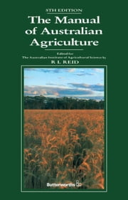 The Manual of Australian Agriculture ebook by Reid, Robert L