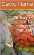 Dialogues sur la religion naturelle ebook by David Hume