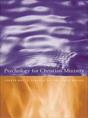 Psychology for Christian Ministry ebook by Rebecca Nye,Sara Savage,Fraser Watts