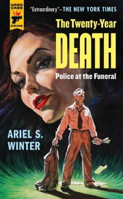 Police at the Funeral (The Twenty-Year Death trilogy book 3) ebook by Ariel Winter