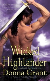 Wicked Highlander - A Dark Sword Novel ebook by Donna Grant
