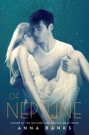Of Neptune ebook by Anna Banks