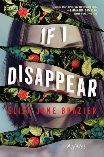If I Disappear ebook by Eliza Jane Brazier