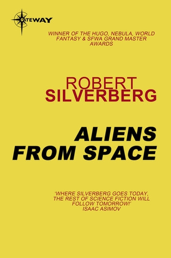 Aliens from Space ebook by Robert Silverberg