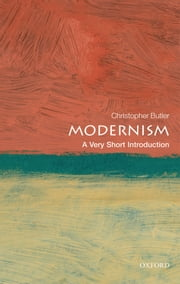 Modernism: A Very Short Introduction ebook by Christopher Butler