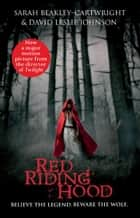 Red Riding Hood ebook by Sarah Blakley-Cartwright