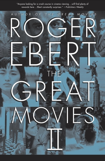 The Great Movies II ebook by Roger Ebert