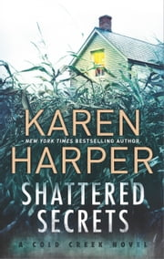 Shattered Secrets - A thrilling romantic suspense novel ebook by Karen Harper
