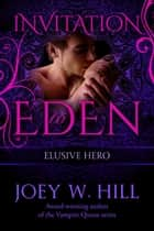 Elusive Hero ebook by Joey W. Hill