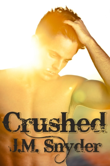 Crushed ebook by J.M. Snyder
