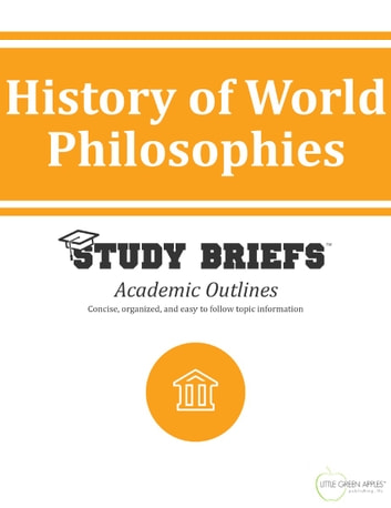 History of World Philosophies ebook by Little Green Apples Publishing, LLC ™