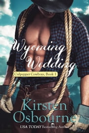 Wyoming Wedding - Culpepper Cowboys, #1 ebook by