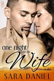 One Night with His Wife ebook by Sara Daniel