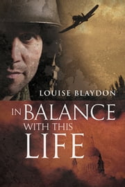 In Balance with This Life ebook by Louise Blaydon