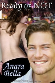 Ready or Not ebook by Anara Bella