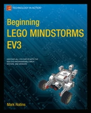 Beginning LEGO MINDSTORMS EV3 ebook by Mark Rollins