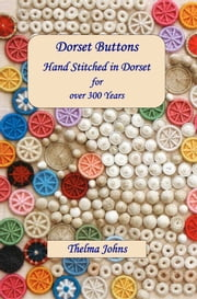 Dorset Buttons ebook by Thelma Johns