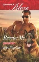 Rescue Me ebook by