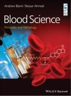 Blood Science ebook by Andrew Blann,Nessar Ahmed