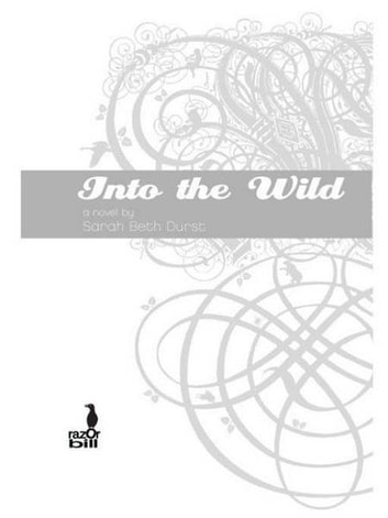 Into the Wild ebook by Sarah Beth Durst