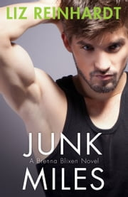 Junk Miles - # 2 ebook by Liz Reinhardt