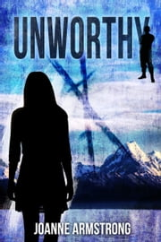 Unworthy ebook by Joanne Armstrong