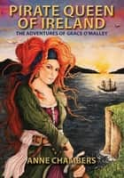 Pirate Queen of Ireland ebook by Anne Chambers