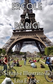 Ercole A Parigi ebook by Lisa E. Jobe