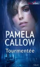 Tourmentée - T1 - Les enquêtes de Kate Lange ebook by Pamela Callow