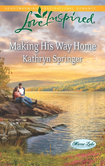 Making His Way Home ebook by Kathryn Springer