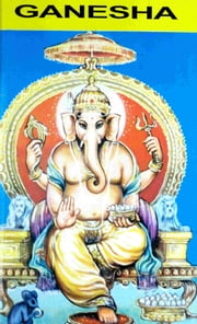 Ganesha - Remover of Obstacles ebook by Harry Krishna