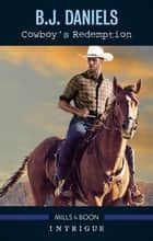 Cowboy's Redemption ebook by B.J. Daniels