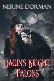 Dawn's Bright Talons ebook by Nerine Dorman