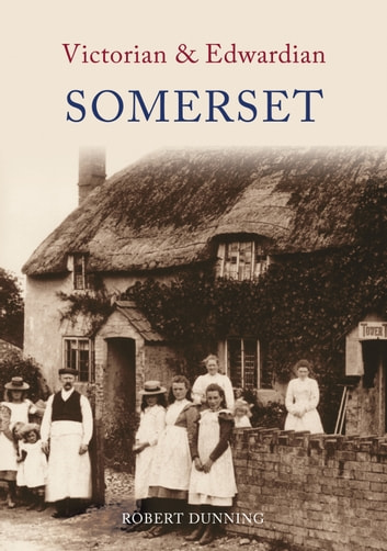 BOYHOOD IN A SOMERSET VILLAGE