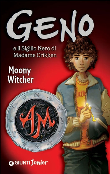 Geno e il sigillo nero di Madame Crikken ebook by Moony Witcher