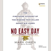 No Easy Day - The Firsthand Account of the Mission That Killed Osama Bin Laden audiobook by Mark Owen, Kevin Maurer